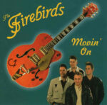 The Firebirds: Movin' On