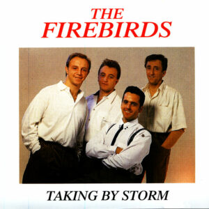 The Firebirds: Taking by Storm